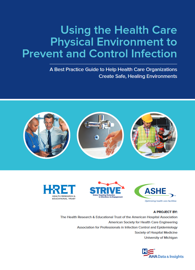 Using the health care physical environment to prevent and control infection